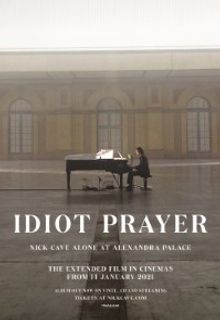 Idiot Prayer - Nick Cave Alone At Alexandra Pal